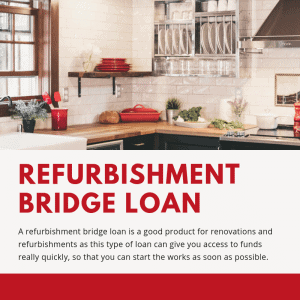 Refurbishment Bridge Loan