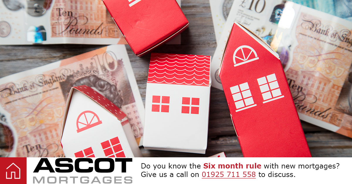 Six month mortgage rule